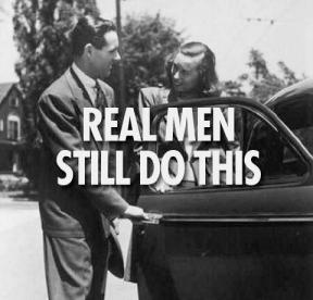 real-men-still-do-this