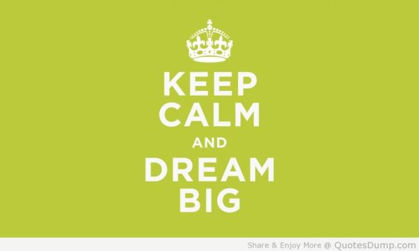 Success-Quotes-Keep-Calm-And-Dream-Big-Quote-In-Cute-Green-Background